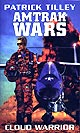 Amtrak Wars - Cloud Warrior - Book 1