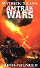 Amtrak Wars - Earth-Thunder - Book 6